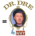 dr dre the why.jpg